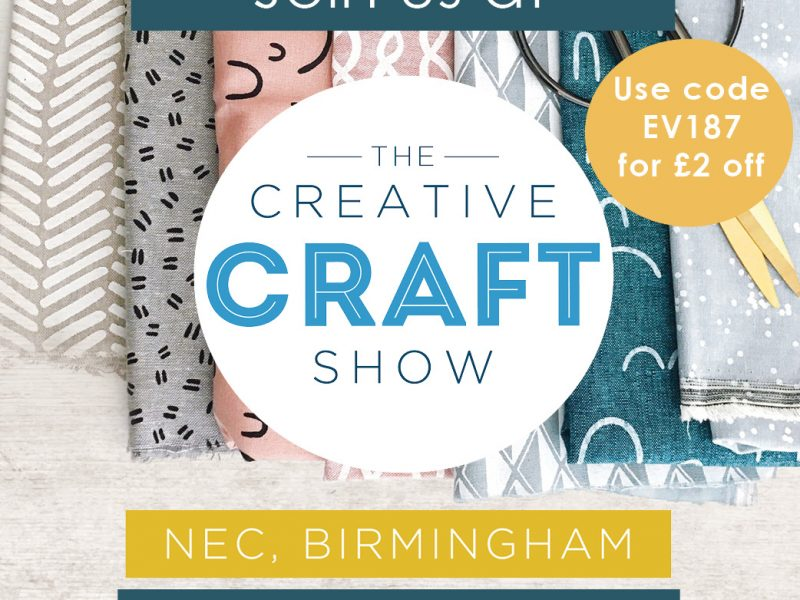 Join us at the Creative Craft Show Birmingham 31 October – 3 November 2019