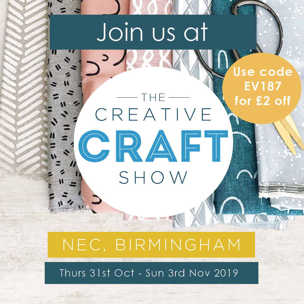 Join us at the Creative Craft Show Birmingham 31 October – 3 November 2019 (Save £2 with special ticket offer)